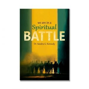 139 - We-are-in-a-Spiritual-Battle-Bkst-NEW-Bkst-500x500